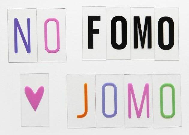 #JOMO statt #FOMO